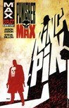 PunisherMAX, Vol. 1: Kingpin