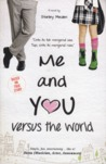 Me And You Versus The World
