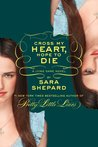 Cross My Heart, Hope to Die by Sara Shepard