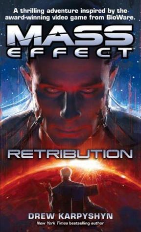 Mass Effect: Retribution (Mass Effect #3)
