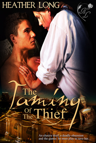 The Taming of the Thief by Heather Long