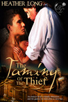 The Taming of the Thief (Love Thieves #2)