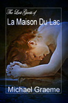 The last guests of la maison du lac
