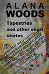Tapestries and other short stories
