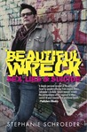 Beautiful Wreck: Sex, Lies & Suicide