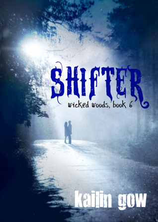 Shifter (Wicked Woods, #6)