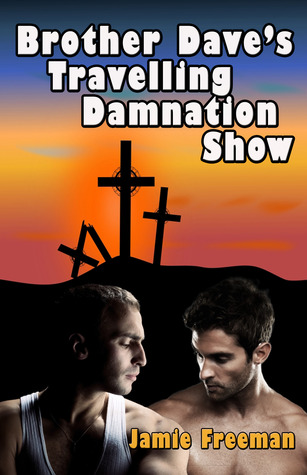 Brother Daves Traveling Damnation Show