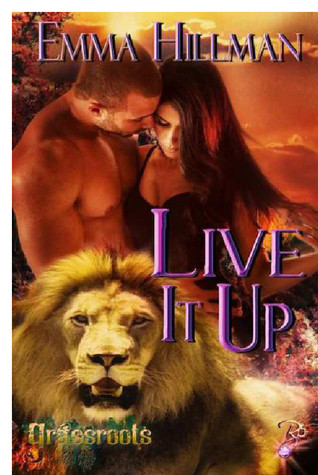 Live It Up (Grassroots, #3)