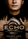 Echo (Replay, #2)