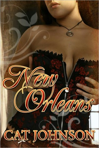 New Orleans by Cat Johnson