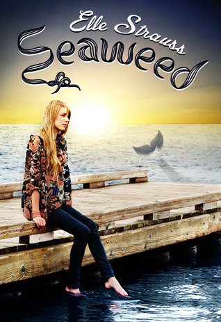 Seaweed by Elle Strauss
