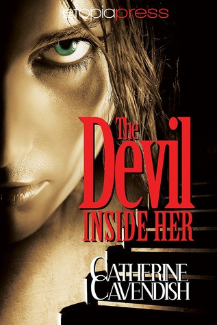 The Devil Inside Her by Catherine Cavendish