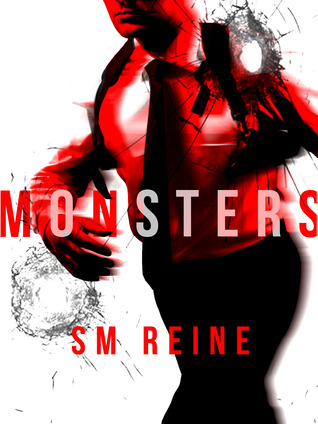 Monsters by S.M. Reine