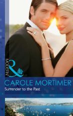 Surrender to the Past by Carole Mortimer