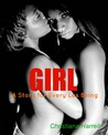 GIRL: A Story for Every Les Being