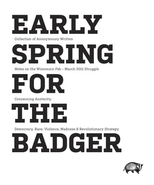 Early Spring for the Badger: Notes on the Wisconsin Feb-March 2011 Struggle Against Austerity Measures