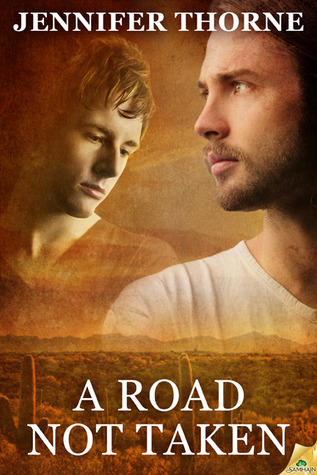 A Road Not Taken by Jennifer Thorne