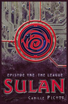 Sulan, Episode 1: The League