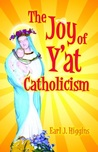 The Joy of Y'at Catholicism