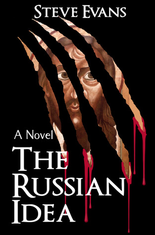 The Russian Idea by Steve Evans