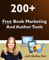 200+ Free Book Marketing and Author Tools by Shelley Hitz
