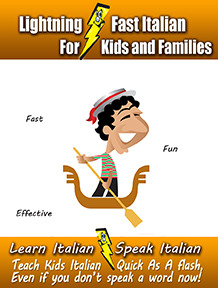 Lightning-Fast Italian for Kids and Families by Carolyn Woods
