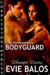 The Unnecessary Bodyguard
