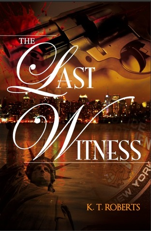 The Last Witness (Gerard-Kensington Detective Series)