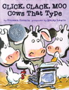 Click, Clack, Moo by Doreen Cronin