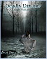 Deadly Dreams (Death Walker, #1)
