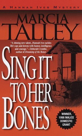Sing It To Her Bones (Hannah Ives Mystery #1)