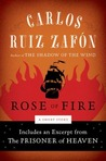 The Rose of Fire (The Cemetery of Forgotten Books, #0.5)