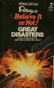 Great Disasters by Ripley Entertainment Inc.
