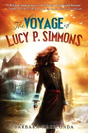 The Voyage of Lucy P. Simmons by Barbara Mariconda