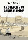 Cronache di Gerusalemme by Guy Delisle