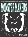 Monster Makers by C.V. Cook