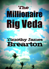 The Millionaire Rig Veda