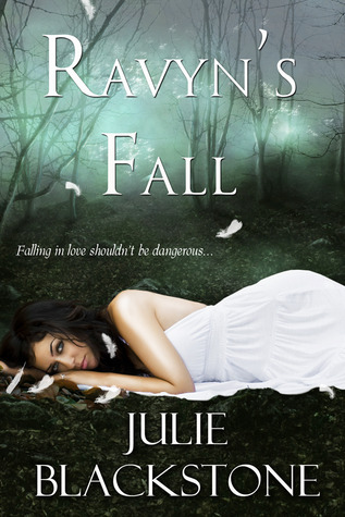 Ravyn's Fall by Julie Blackstone