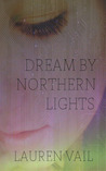 Dream by Northern Lights