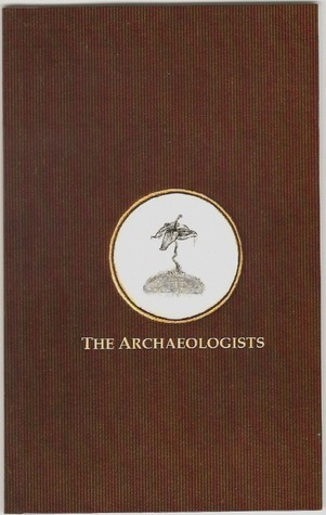 The Archaeologists