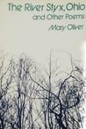 The River Styx, Ohio, and Other Poems