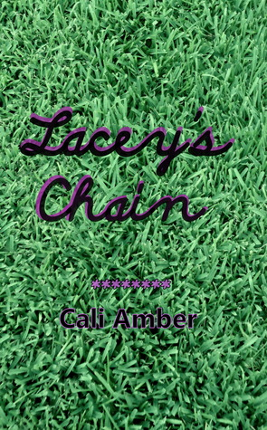 Lacey's Chain by Cali Amber