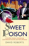 Sweet Poison (Lord Edward Corinth and Verity Browne, #1)