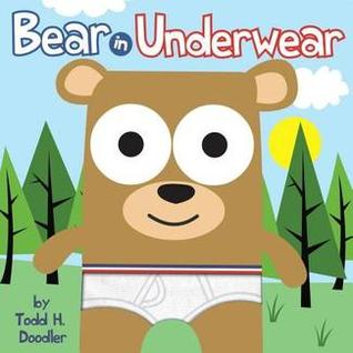 Bear in Underwear by Todd Harris Goldman