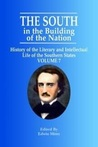 The South in the Building of the Nation, Volume VII: History of the Literary and Intellectual Life