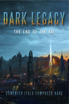 The End of the Kai (Dark Legacy Cycle, #0.5)