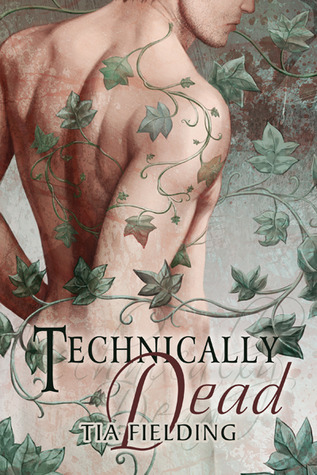 Technically Dead by Tia Fielding