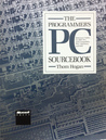 The Programmer's PC Sourcebook: Reference Tables for IBM PCs and Compatibles, PS/2 Machines, and DOS