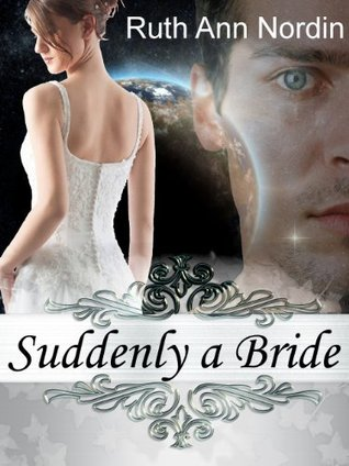 Suddenly a Bride (Across the Stars, #1)