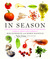 In Season: More Than 150 Fresh and Simple Recipes from New York Magazine Inspired by Farmer s' Market Ingredients
